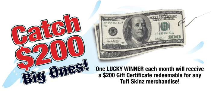 Catch $200 Big Ones!